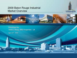 2009 Baton Rouge Industrial Market Overview