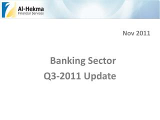 Nov 2011 Banking Sector   Q3-2011 Update