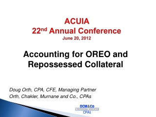 ACUIA  22 nd  Annual Conference June 20, 2012