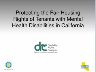 Protecting the Fair Housing Rights of Tenants with Mental Health Disabilities in California