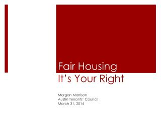 Fair Housing It's Your Right