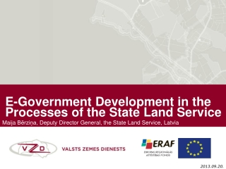 E-Government D evelopment in the P rocesses of the State Land Service