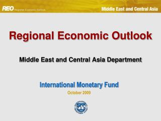 Regional Economic Outlook Middle East and Central Asia Department
