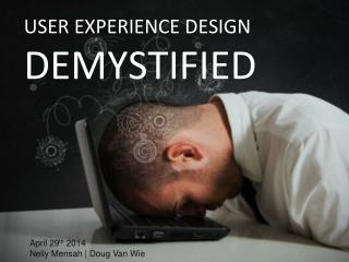 User Experience Design demystified