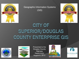 City of Superior/Douglas County Enterprise GIS