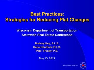 Best Practices:  Strategies for Reducing Plat Changes