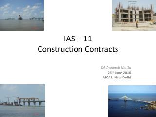 IAS – 11 Construction Contracts