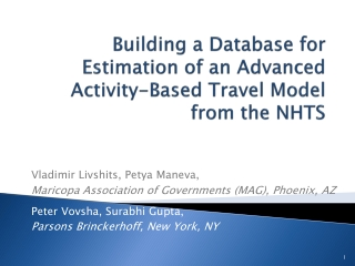Building a Database for Estimation of an Advanced Activity-Based Travel Model from the  NHTS