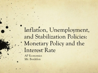 Inflation, Unemployment, and Stabilization Policies: Monetary Policy and the Interest Rate