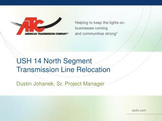 USH 14 North Segment Transmission Line Relocation