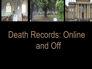 Death Records: Online and Off