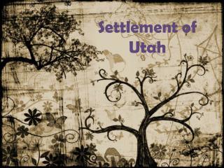Settlement of Utah