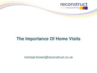 The Importance Of Home Visits