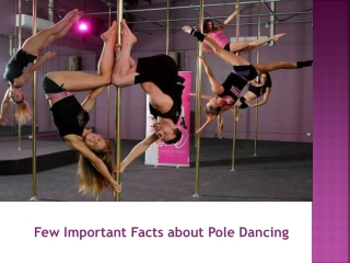 Few Facts about Pole Dancing - PoleAtes