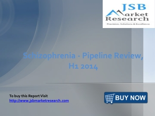 JSB Market Research: Schizophrenia - Pipeline Review