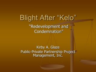 "Blight After ""Kelo"""