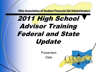 2011 High School Advisor Training Federal and State Update
