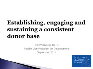 Establishing , engaging and sustaining a consistent donor  base