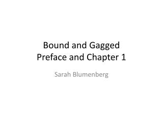 Bound and Gagged Preface and Chapter 1