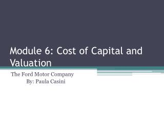 Module 6: Cost of Capital and Valuation