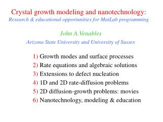 Crystal growth modeling and nanotechnology: Research & educational opportunities for MatLab programming