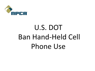 U.S. DOT    Ban Hand-Held Cell Phone Use