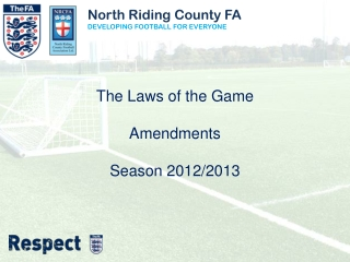 North Riding County FA DEVELOPING FOOTBALL FOR EVERYONE