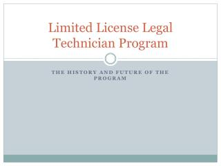 Limited License Legal Technician Program