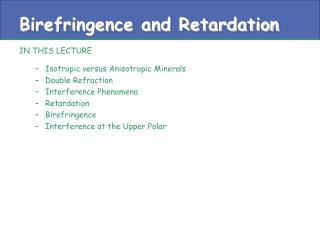 Birefringence and Retardation