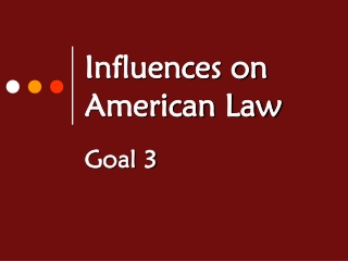 Influences on American Law