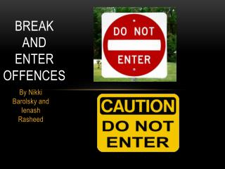 Break and Enter Offences