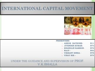 INTERNATIONAL CAPITAL MOVEMENT