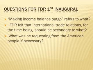 Questions for FDR 1 st  inaugural