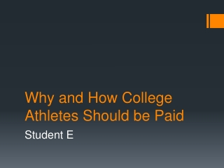 Why and How College Athletes Should be Paid