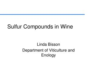 Sulfur Compounds in Wine