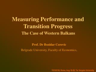 Measuring Performance and Transition Progress -The Case of ...