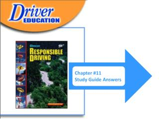 CHAPTER 11  Sharing the Roadway with Others STUDY GUIDE FOR CHAPTER 11 LESSON 1 Driving with Pedestrians and Animals