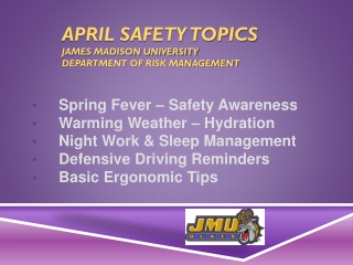 April Safety  Topics James Madison University Department of Risk management