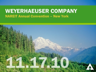 WEYERHAEUSER COMPANY NAREIT  Annual Convention – New York