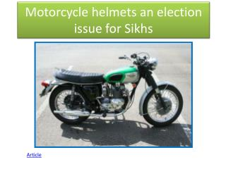 Motorcycle helmets an election issue for Sikhs