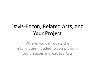 Davis-Bacon, Related Acts, and Your Project