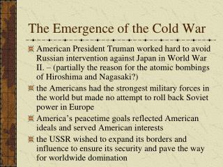 The Emergence of the Cold War