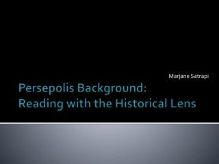 Persepolis Background: Reading with the Historical Lens