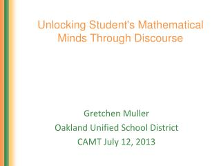 Unlocking Student's Mathematical Minds Through Discourse