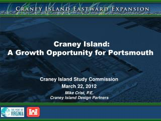Craney Island:  A Growth Opportunity for Portsmouth