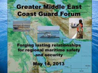 Greater Middle East Coast Guard Forum