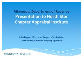 Minnesota Department of Revenue Presentation to North Star Chapter Appraisal Institute