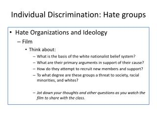 Individual Discrimination: Hate groups