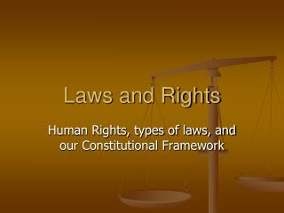 Laws and Rights