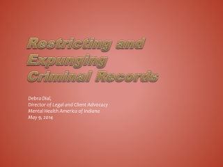 Restricting and Expunging Criminal Records